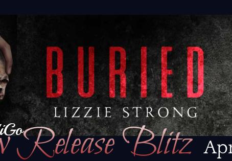 Buried by Lizzie Strong - Blitz, Excerpt, Giveaway