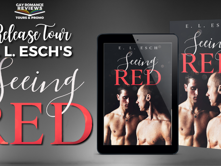 Seeing Red by E. L. Esch - Release Tour, Excerpt & Giveaway
