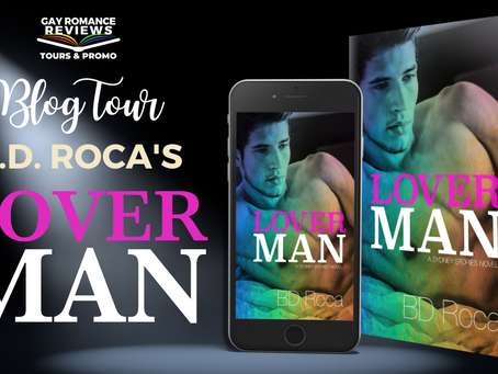 Loverman by B.D. Roca - Blog Tour, Excerpt & Giveaway