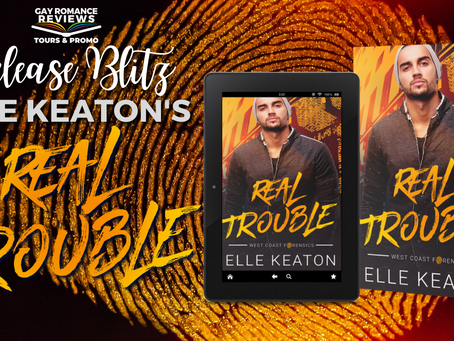 Real Trouble by Elle Keaton - Release Blitz, Excerpt & Giveaway