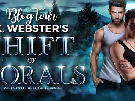 Shift of Morals by K. Webster - Blog Tour, Excerpt & Giveaway