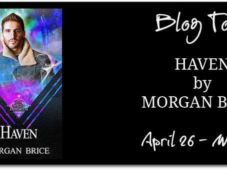 Haven by Morgan Brice - Blog Tour, Interview, Excerpt