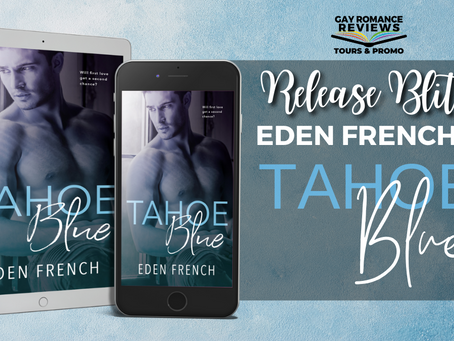 Tahoe Blue by Eden French - Release Blitz, Excerpt & Giveaway