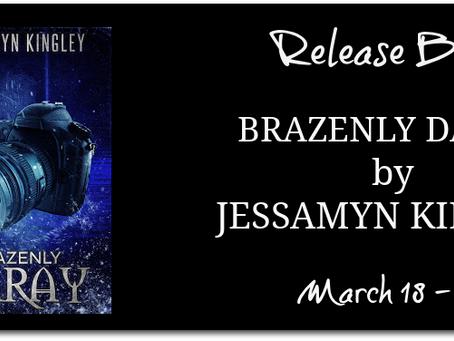 Brazenly Daray by Jessamyn Kingley - Release Blitz, Excerpt