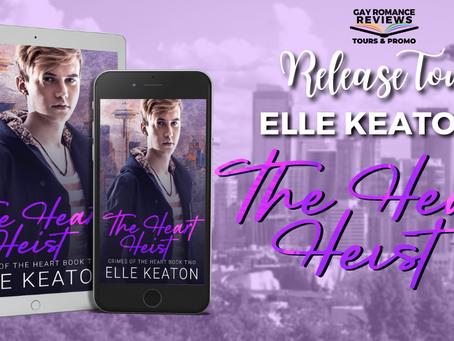 The Heart Heist by Elle Keaton - Release Tour, Excerpt & Giveaway