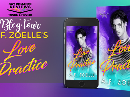 Love Practice by A.F. Zoelle - Blog Tour, Excerpt & Giveaway