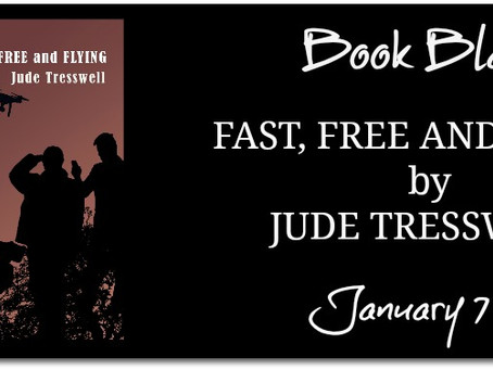 Fast, Free and Flying by Jude Tresswell - Book Blast, Excerpt
