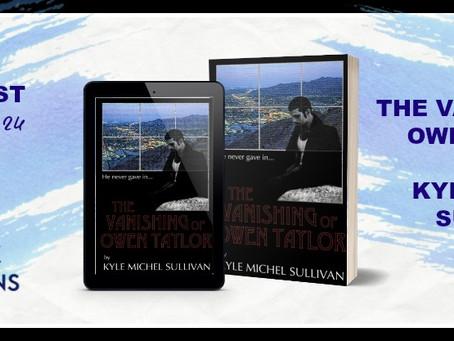 The Vanishing of Owen Taylor by Kyle Michel Sullivan - Book Blast, Excerpt, Giveaway