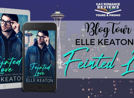 Feinted Love By Elle Keaton : Blog Tour, Excerpt & Giveaway