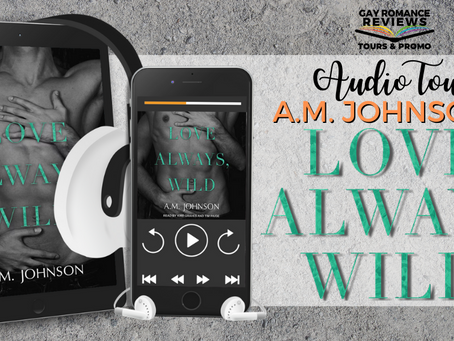 Love Always, Wild by A.M. Johnson, Read by Kirt Graves - Audio Tour, Excerpt & Giveaway