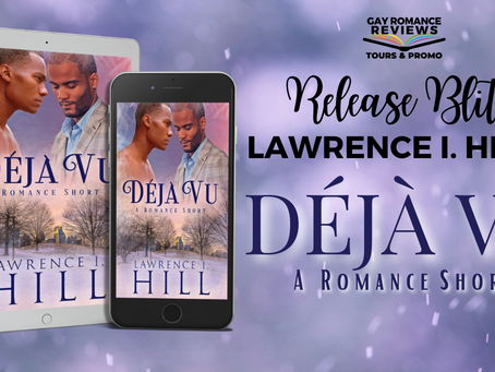 Déjà Vu: A Short Holiday Romance By Lawrence I. Hill - Release Blitz, Excerpt & Giveaway
