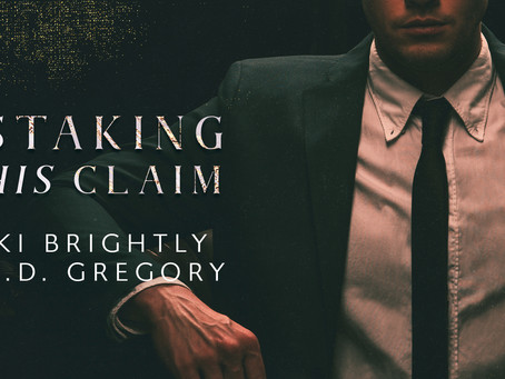 Staking His Claim by Ki Brightly, MD Gregory - Author Highlight