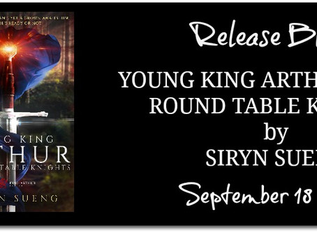 Young King Arthur and the Round Table Knights by Siryn Sueng : Release Blitz, Excerpt