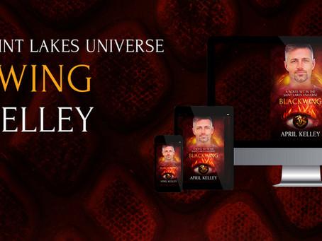 Blackwing by April Kelley & Saint Lake Short Story, Giveaway