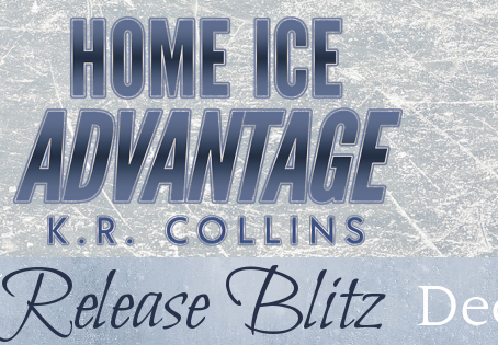 Home Ice Advantage by KR Collins - Release Blitz, Excerpt, Giveaway