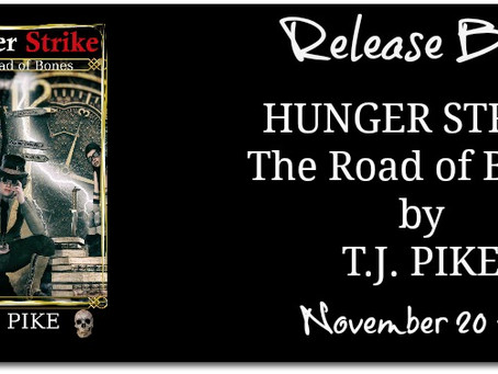 Hunger Strike: The Road of Bones by T.J. Pike - Release Blitz