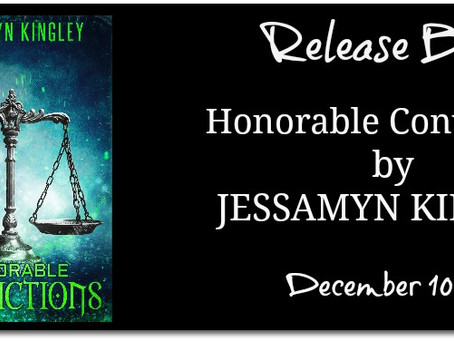 Honorable Convictions by Jessamyn Kingley - Release Blitz, Excerpt