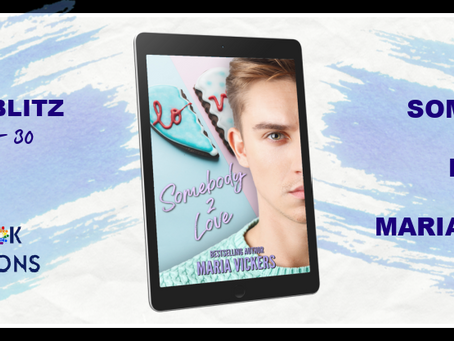 Somebody 2 Love by Maria Vickers - Release Blitz, Excerpt