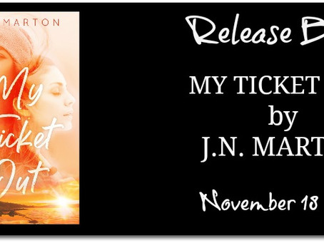 My Ticket Out by JN Marton - Release Blitz