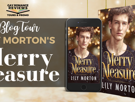 Merry Measure by Lily Morton - Blog Tour, Excerpt & Giveaway