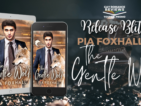 The Gentle Wolf by Pia Foxhall  - Release Blitz, Excerpt, Giveaway