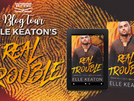 Real Trouble By Elle Keaton - Blog Tour, Excerpt & Giveaway