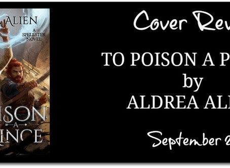 To Poison A Prince by Aldrea Alien : Cover Reveal