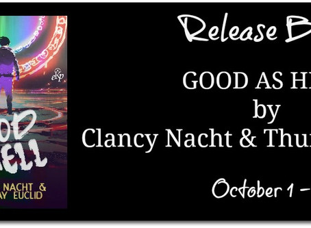 Good As Hell by Clancy Nacht & Thursday Euclid : Release Blitz, Excerpt & Review