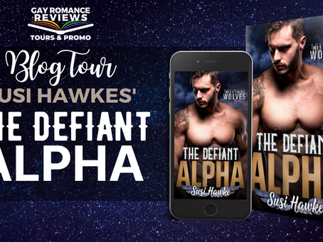 The Defiant Alpha by Susi Hawke - Blog Tour, Excerpt & Giveaway