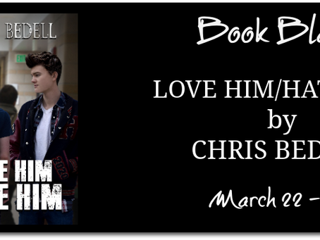 Love Him/Hate Him by Chris Bedell - Book Blast, Excerpt, Giveaway