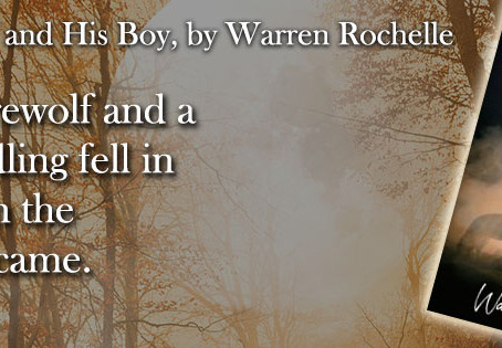 The Werewolf and His Boy by Warren Rochelle – Blog Tour, Guest Post, Excerpt & Giveaway