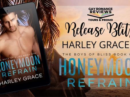 Honeymoon Refrain by Harley Grace - Release Blitz, Excerpt & Giveaway