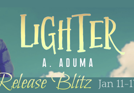 Lighter by A Aduma - Blitz, Excerpt, Giveaway
