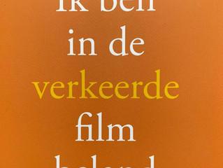 Boek 'Ik ben in de verkeerde film beland'