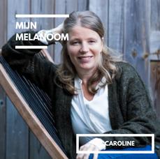 Mijn Melanoom Caroline