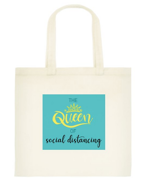 Queen of distancing Tote Bag: Standard