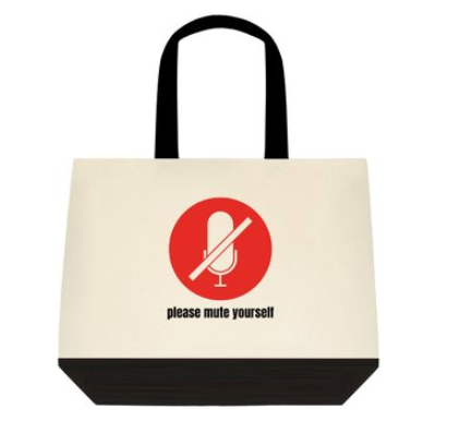 Please Mute Yourself Tote Bag:  2-Tone