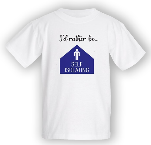 Rather be self-isolating T-shirt - Kids