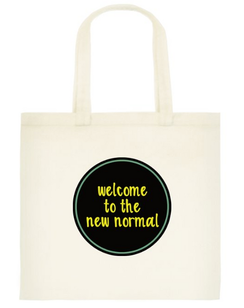 The new normal Tote Bag: Standard