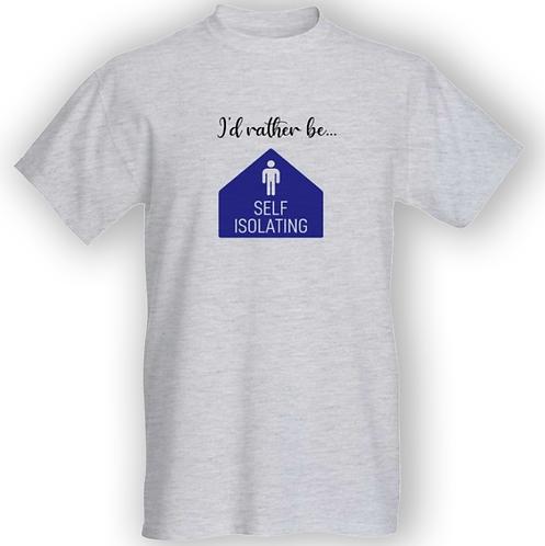 Rather be self-isolating T-shirt - Unisex