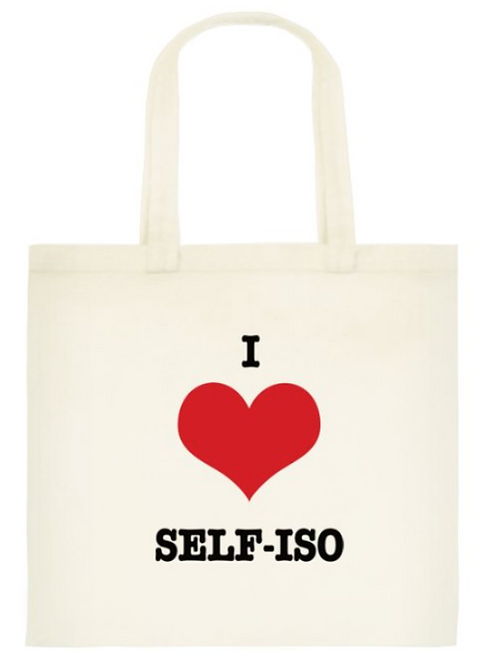 I love self-iso Tote Bag: Standard