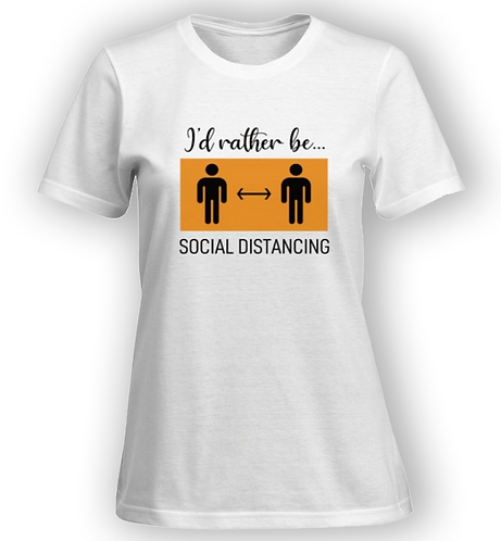 Rather be social distancing T-shirt - Women