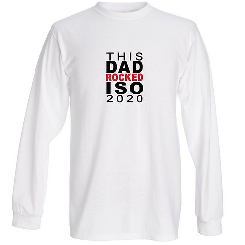 This Dad Rocked ISO 2020 Long Sleeve - Unisex