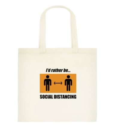I'd Rather be Social Distancing Tote Bag: Standard
