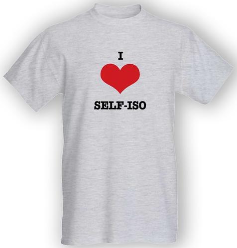 I love self-iso T-shirt - Unisex