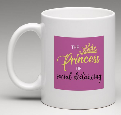 Princess of Social Distance Coffee Mugs
