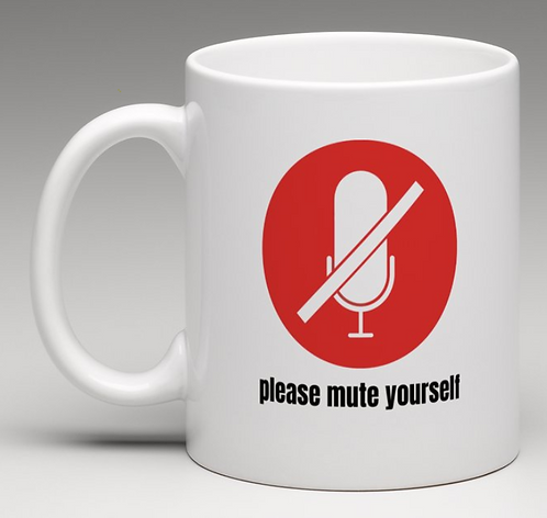 Please Mute Yourself Coffee Mugs