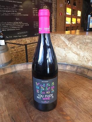 You Fuck My Wine ? – Domaine Fabien Jouves