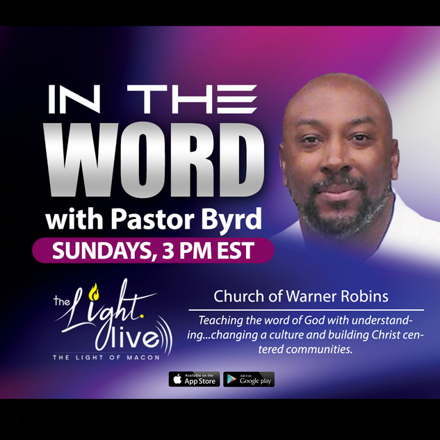 In The Word with Pastor Byrd