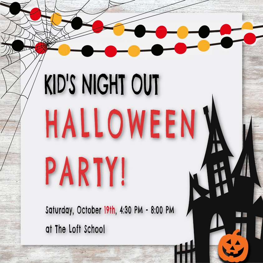 Kid's Night Out: Halloween Party!!!